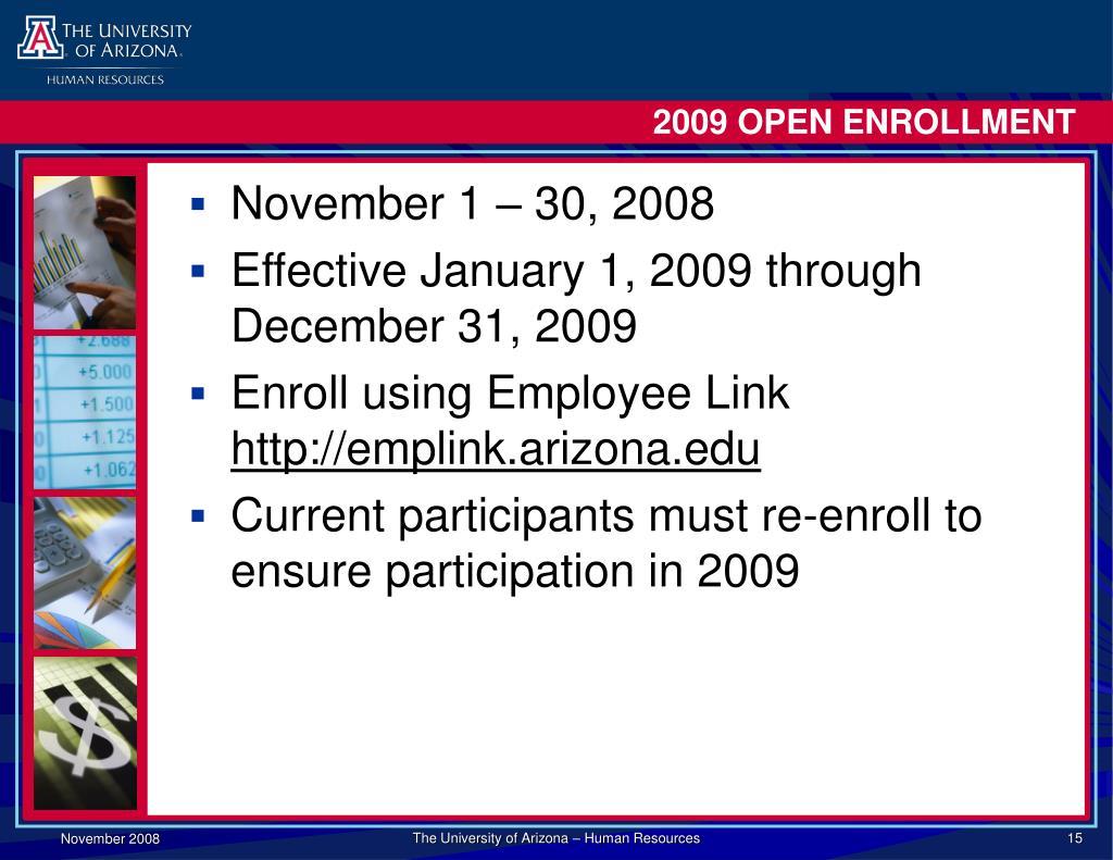 2009 OPEN ENROLLMENT