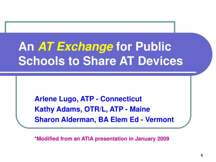 An at exchange for public schools to share at devices