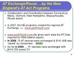 at exchange reuse by the new england s at act programs