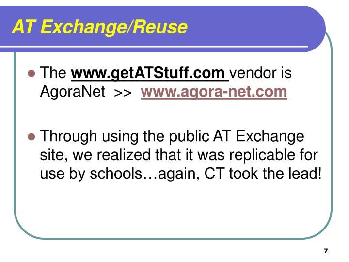 AT Exchange/Reuse