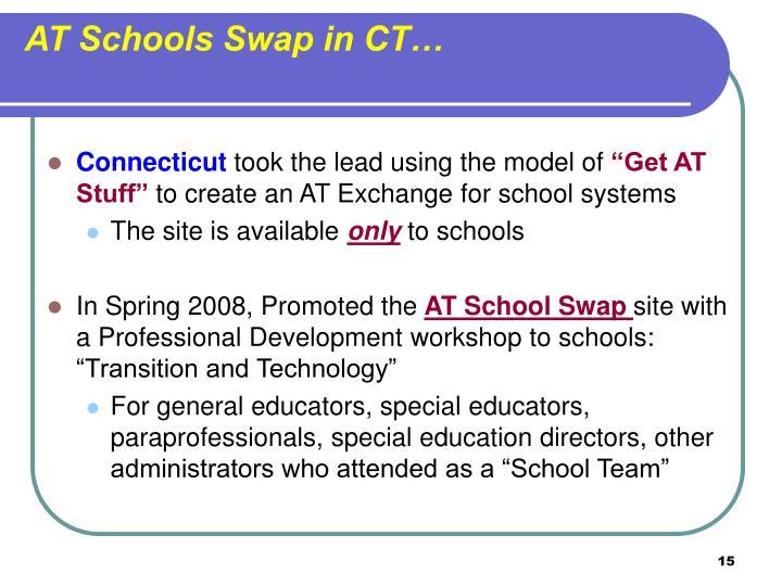 AT Schools Swap in CT…