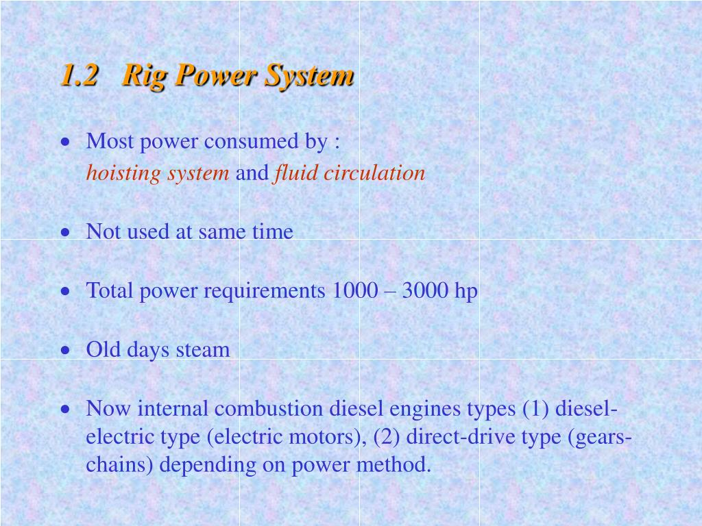 1.2   Rig Power System