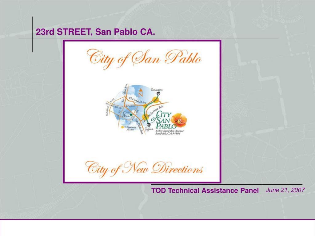 23rd STREET, San Pablo CA.