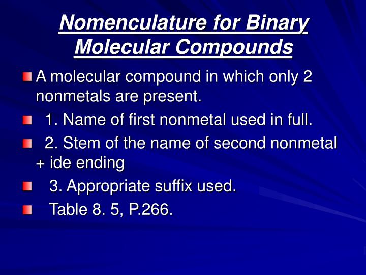 Nomenculature for Binary Molecular Compounds