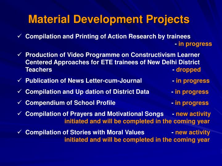 Material Development Projects