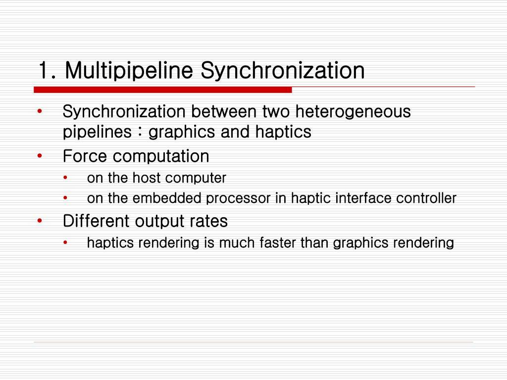 1. Multipipeline Synchronization