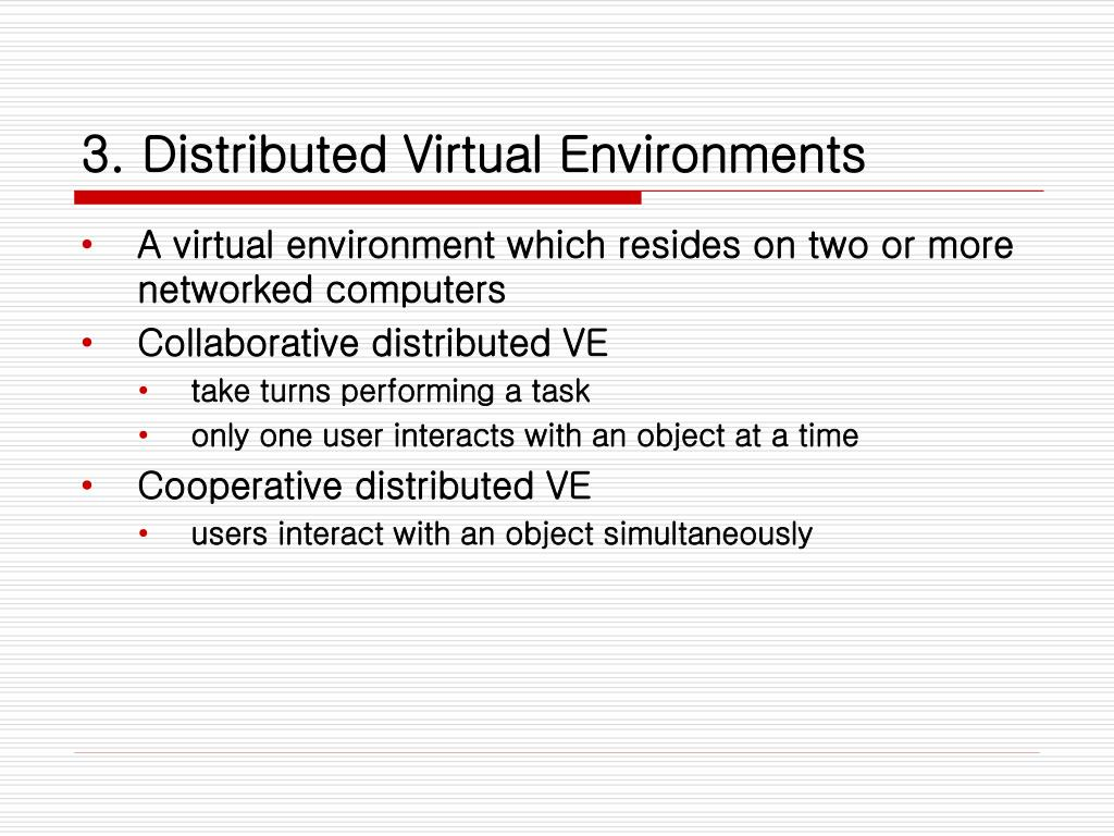 3. Distributed Virtual Environments