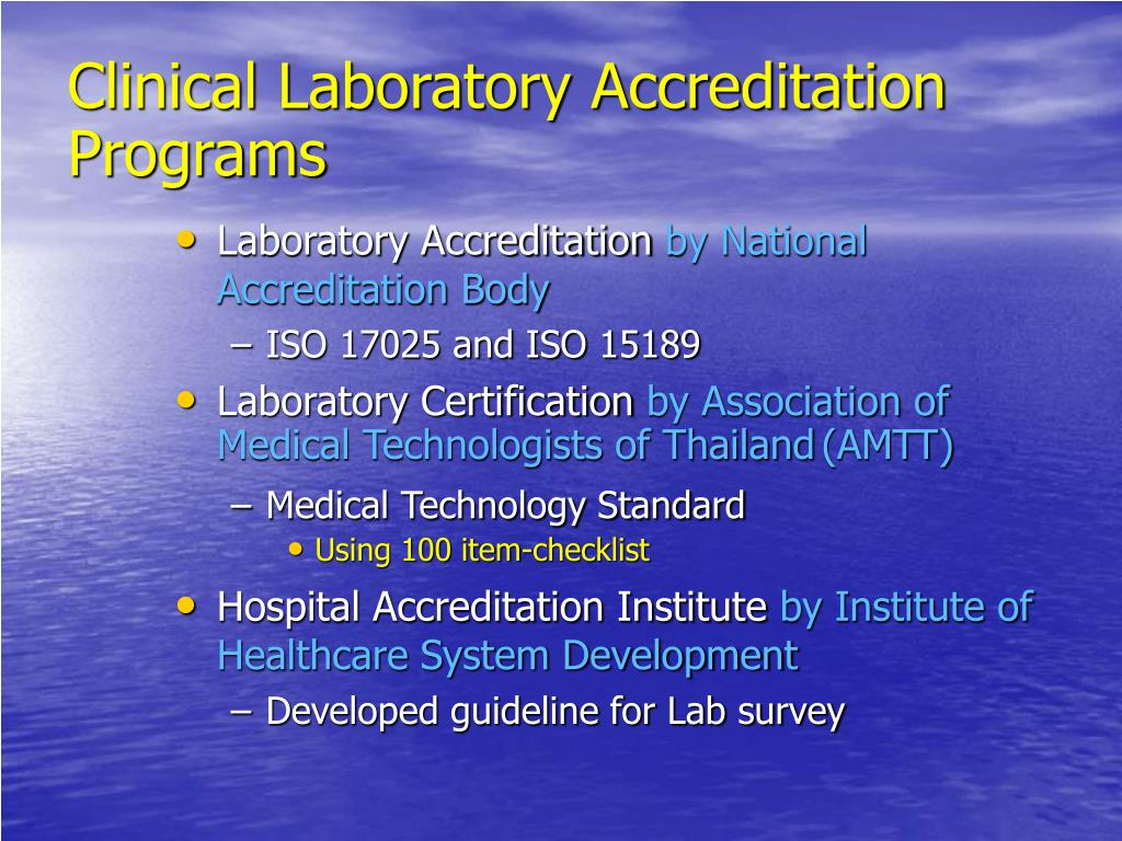 Clinical Laboratory Accreditation Programs