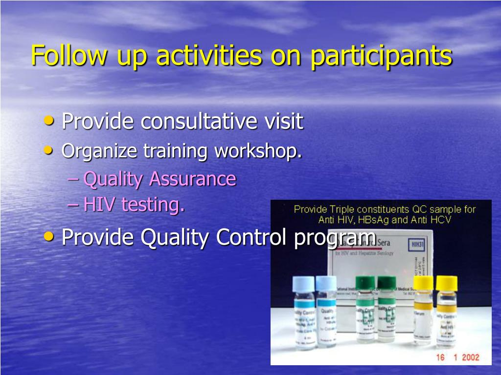 Follow up activities on participants