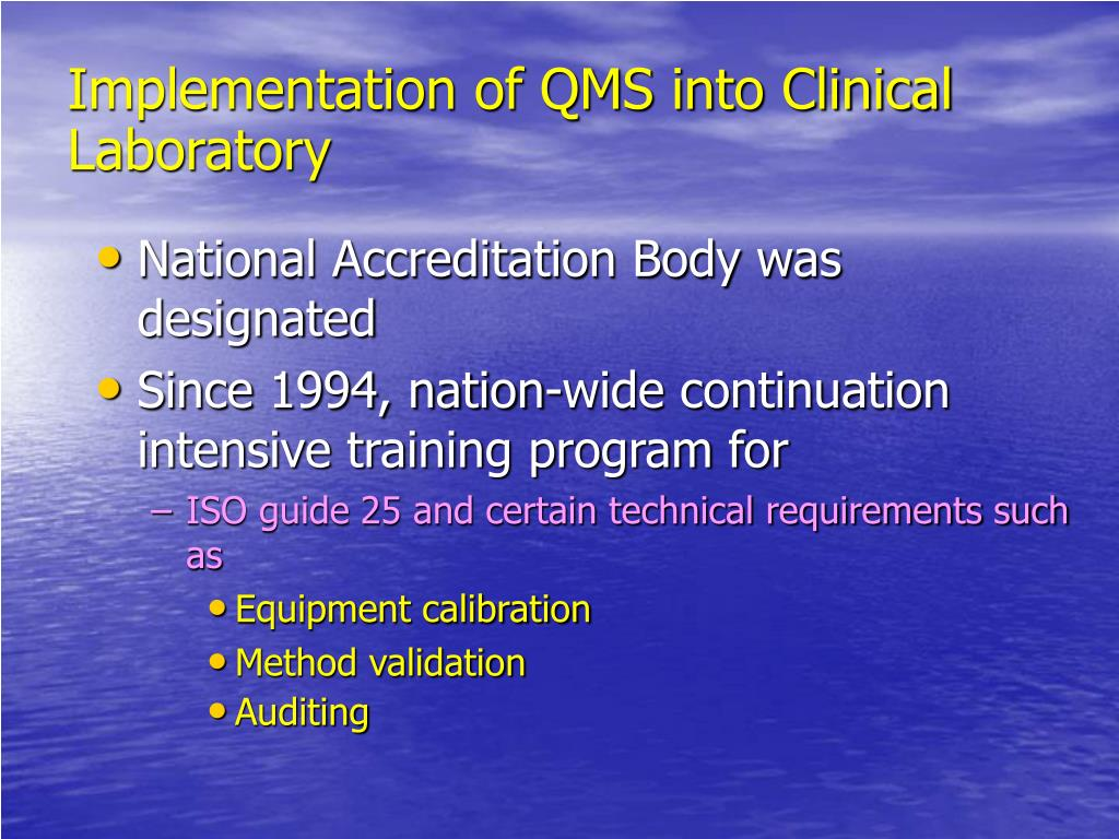 Implementation of QMS into Clinical Laboratory