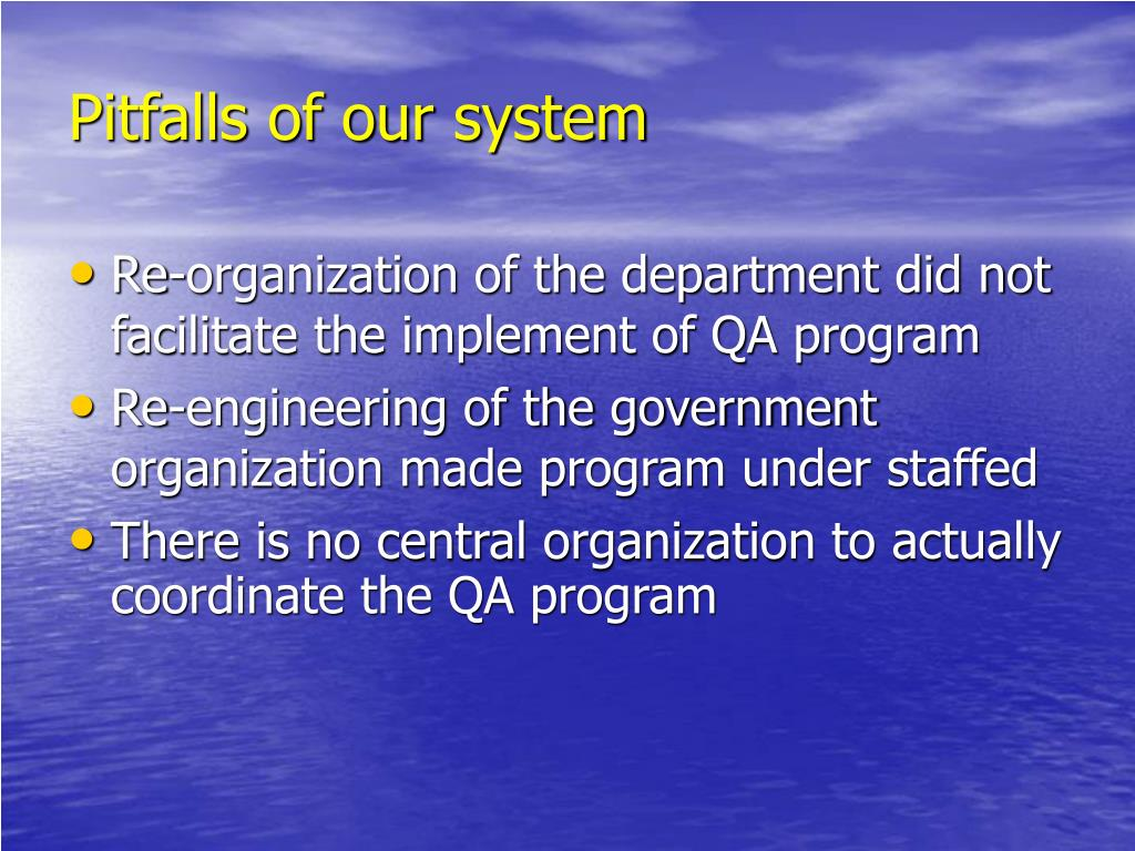 Pitfalls of our system