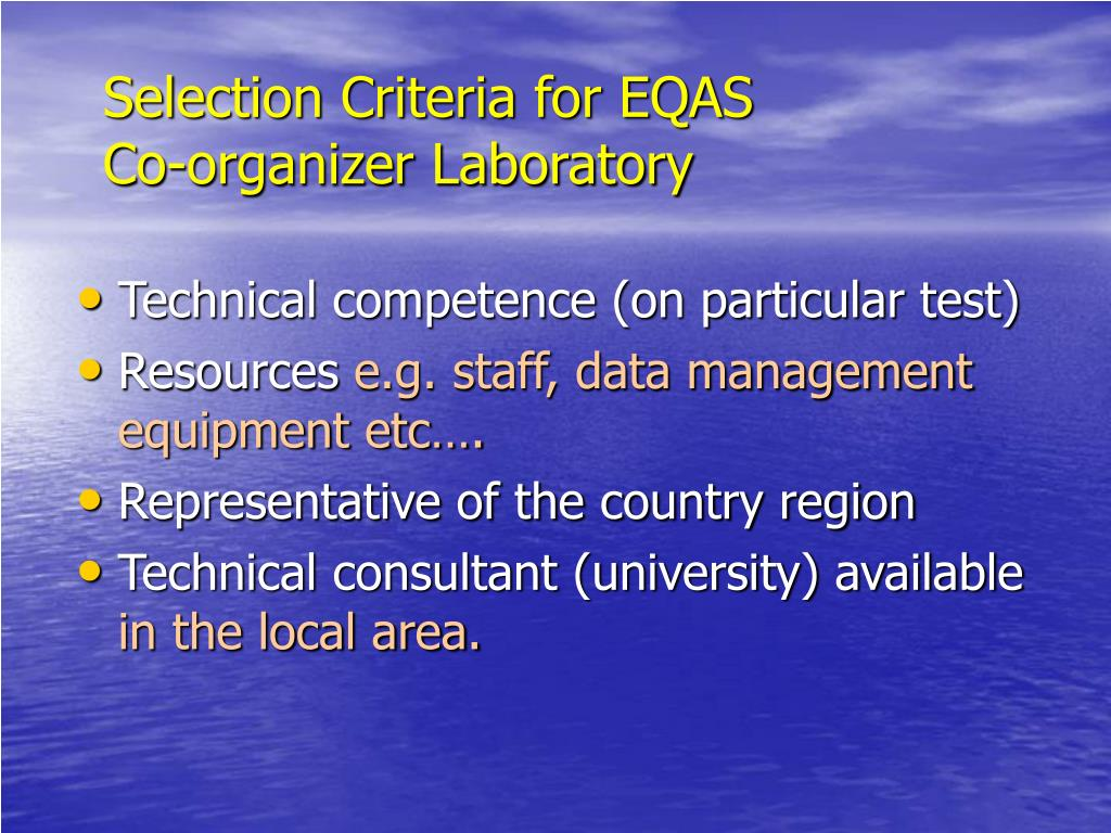 Selection Criteria for EQAS