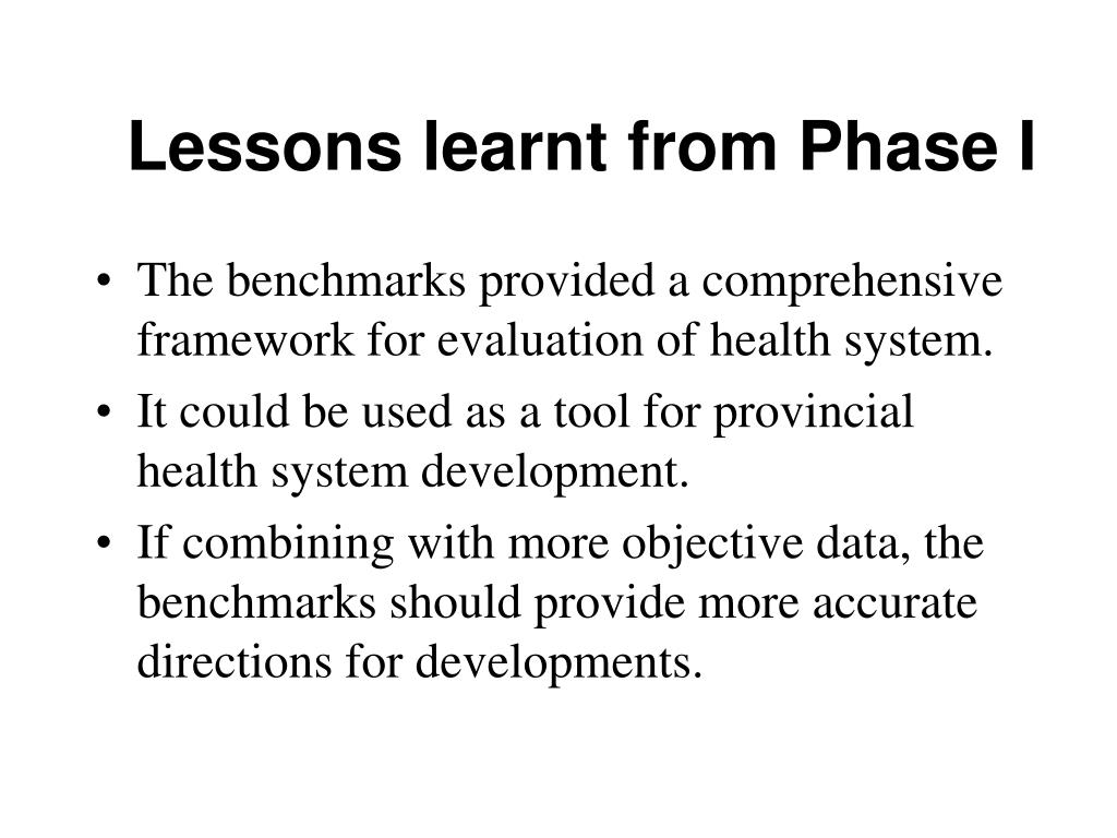 Lessons learnt from Phase I