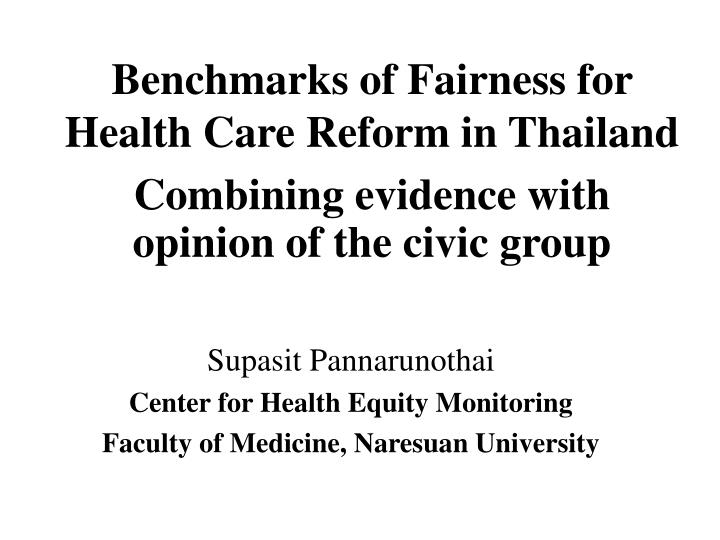 Benchmarks of Fairness for Health Care Reform
