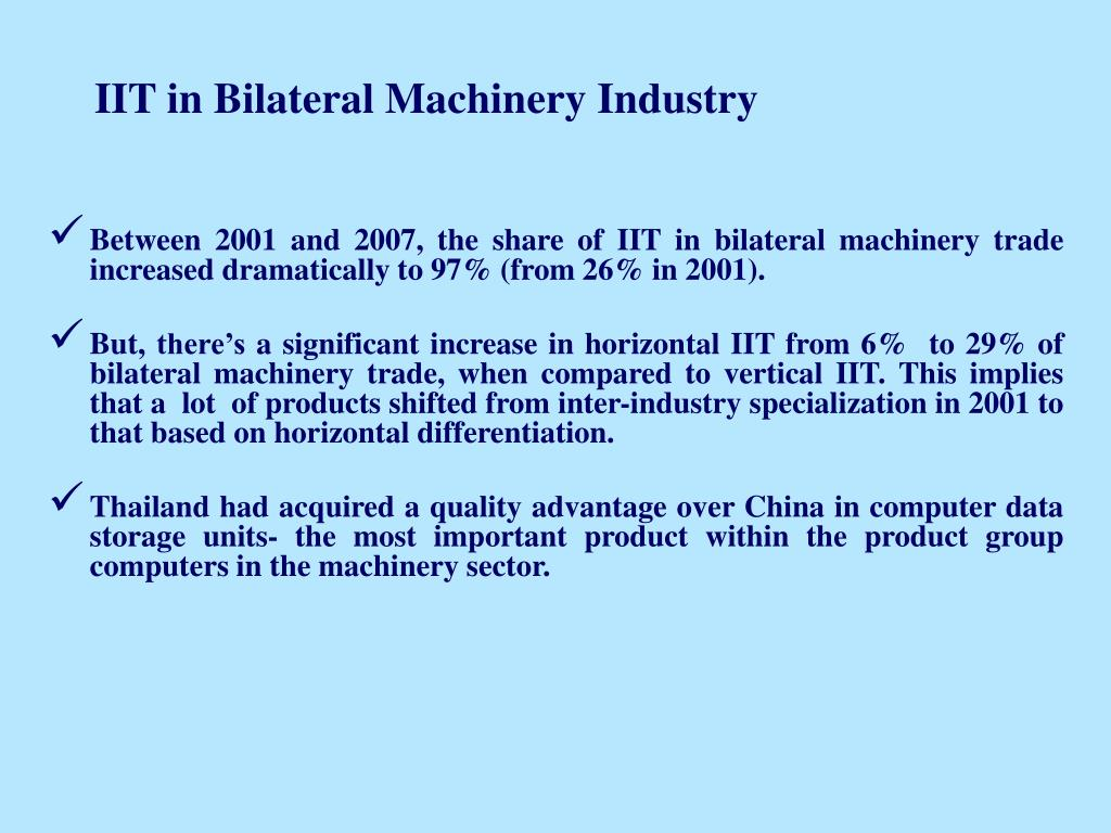 IIT in Bilateral Machinery Industry
