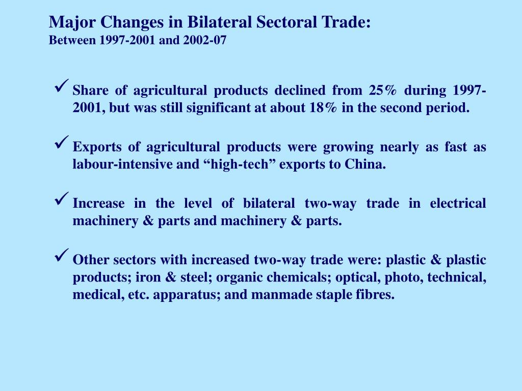 Major Changes in Bilateral Sectoral Trade: