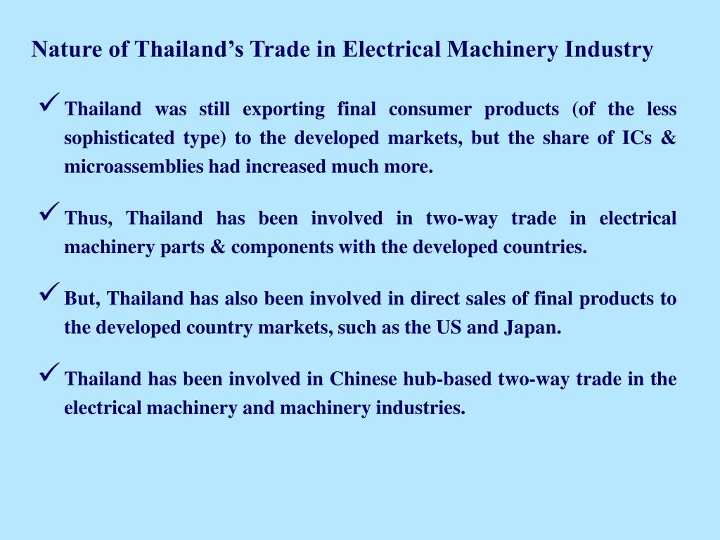 Nature of Thailand's Trade in Electrical Machinery Industry