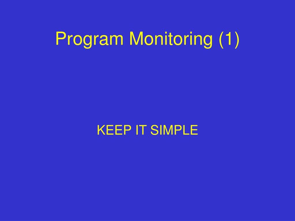 Program Monitoring (1)
