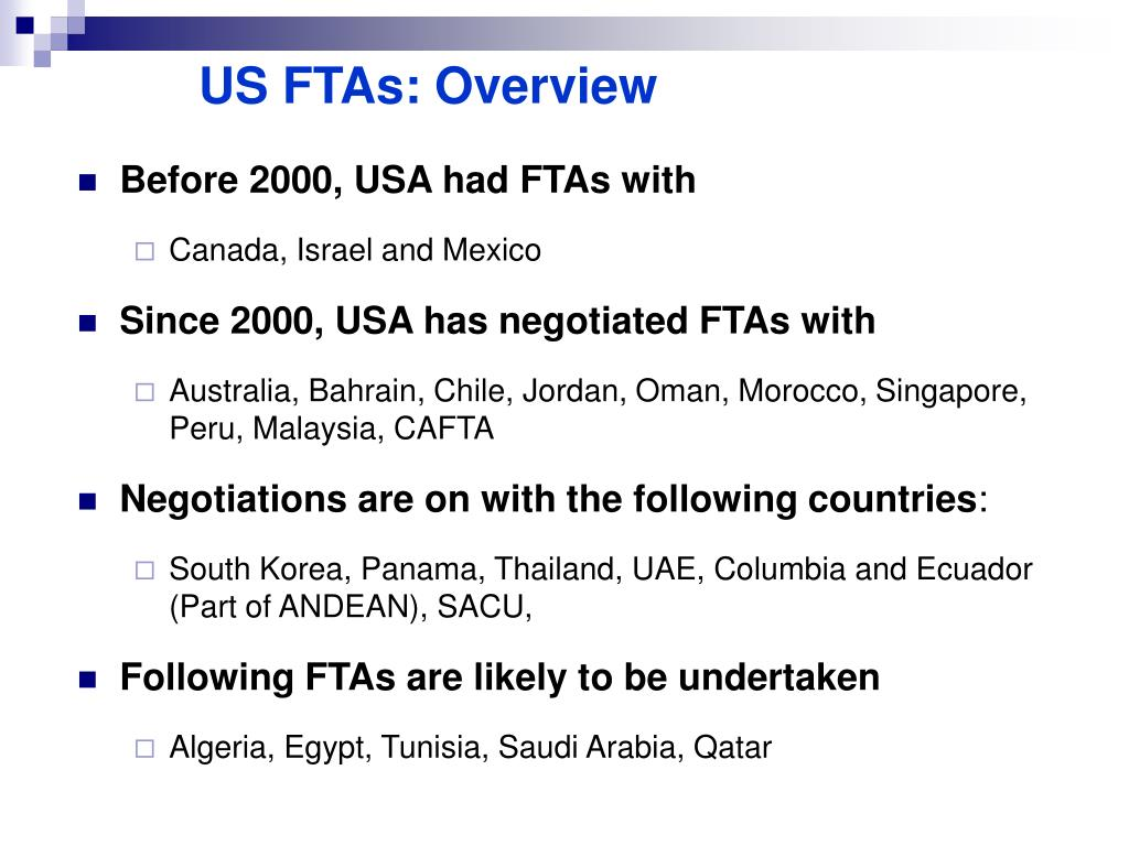 US FTAs: Overview