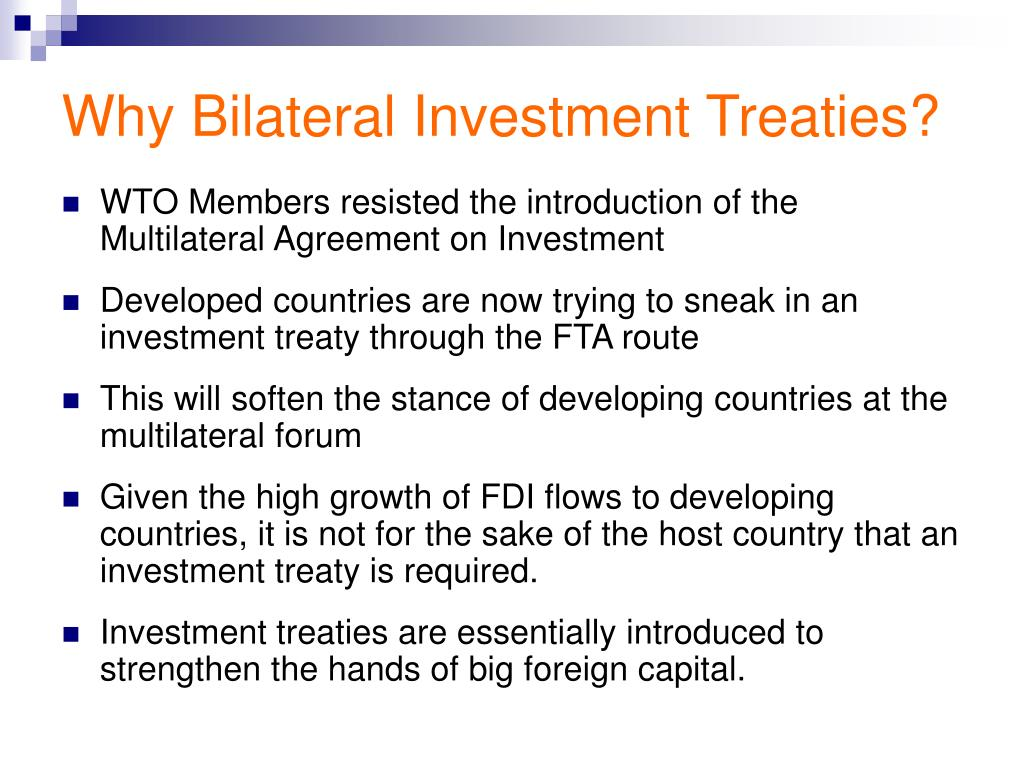 Why Bilateral Investment Treaties?