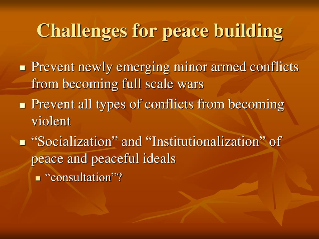 Challenges for peace building