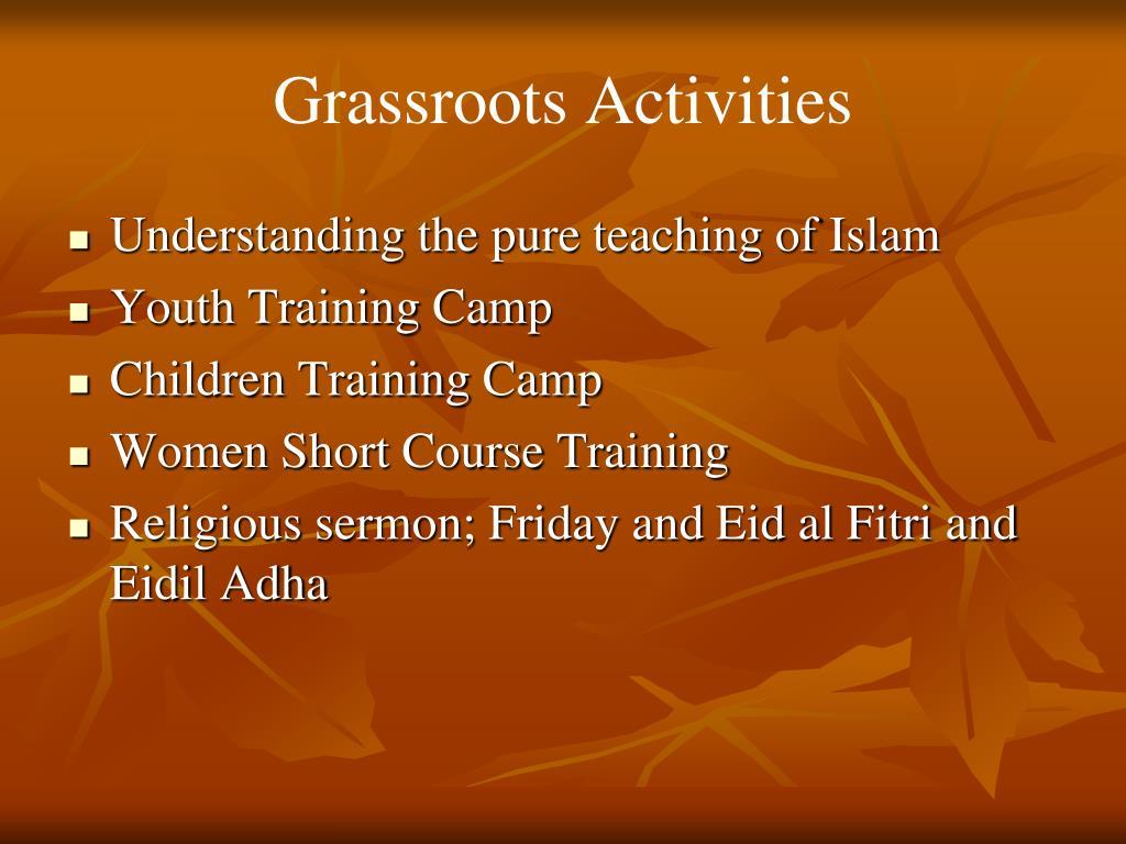 Grassroots Activities
