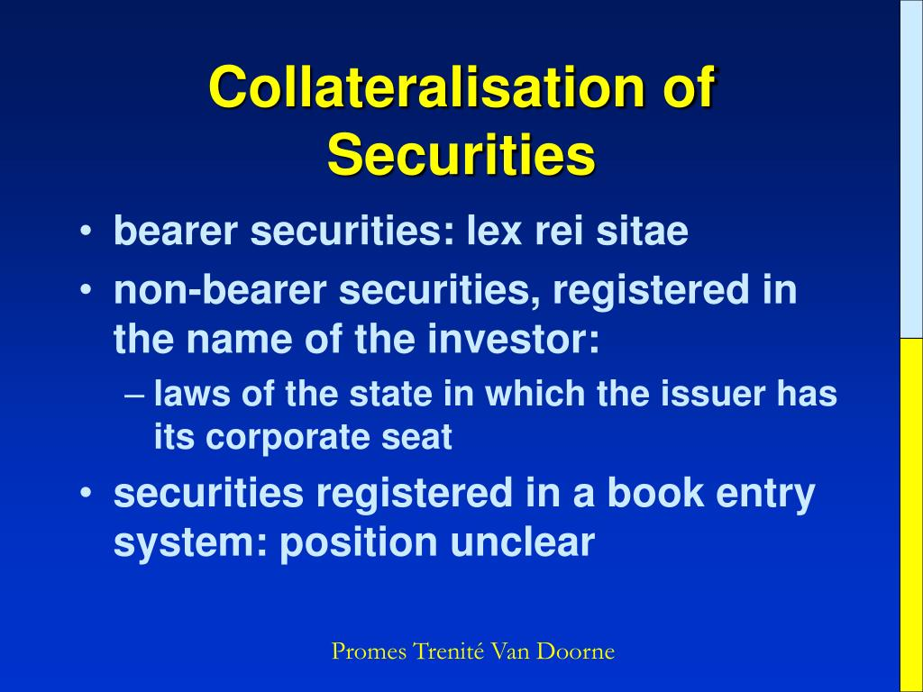 Collateralisation of Securities