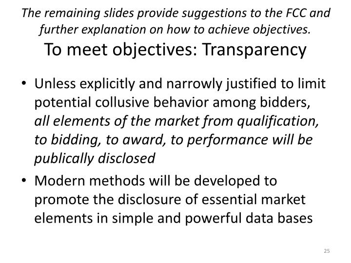 The remaining slides provide suggestions to the FCC and further explanation on how to achieve objectives.