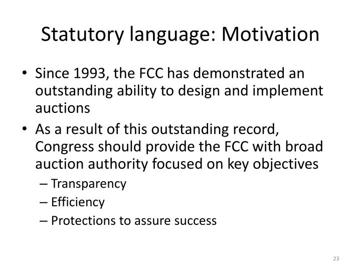 Statutory language: Motivation