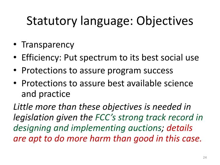 Statutory language: Objectives