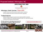 proposed testbed wilmington nc
