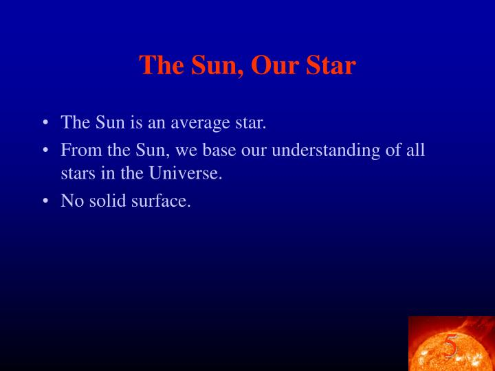 The sun our star