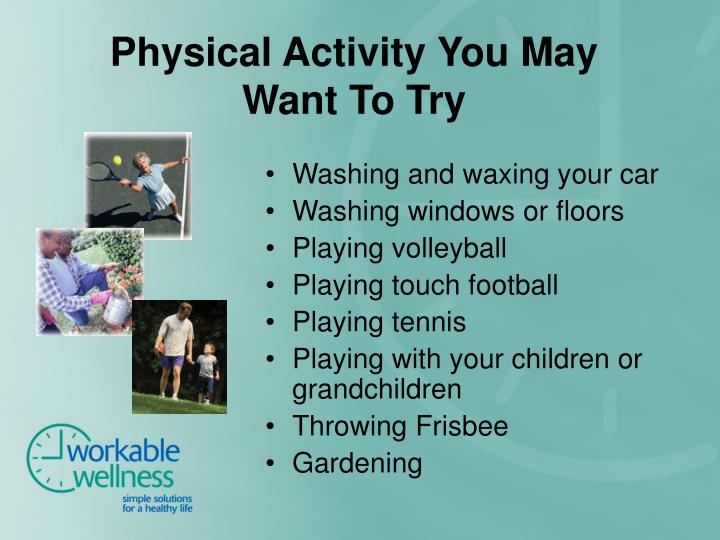 Physical Activity You May Want To Try