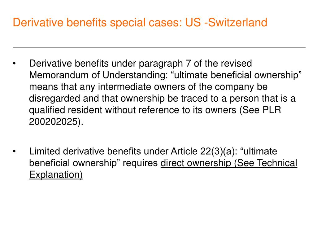 Derivative benefits special cases: US -Switzerland