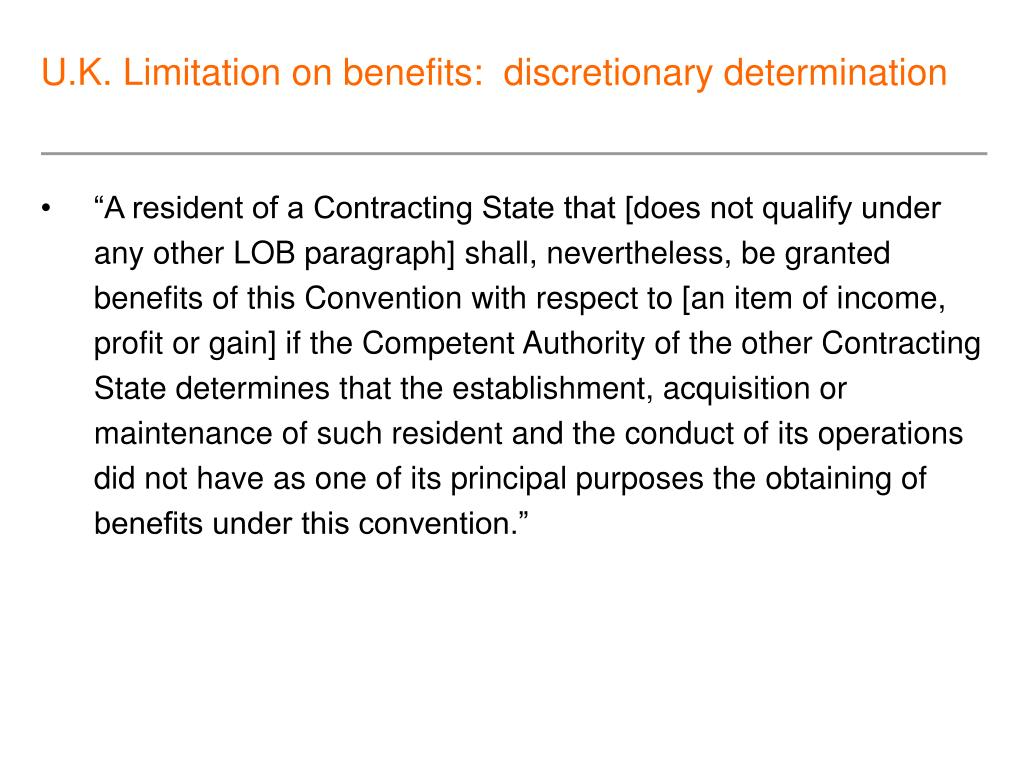 U.K. Limitation on benefits:  discretionary determination