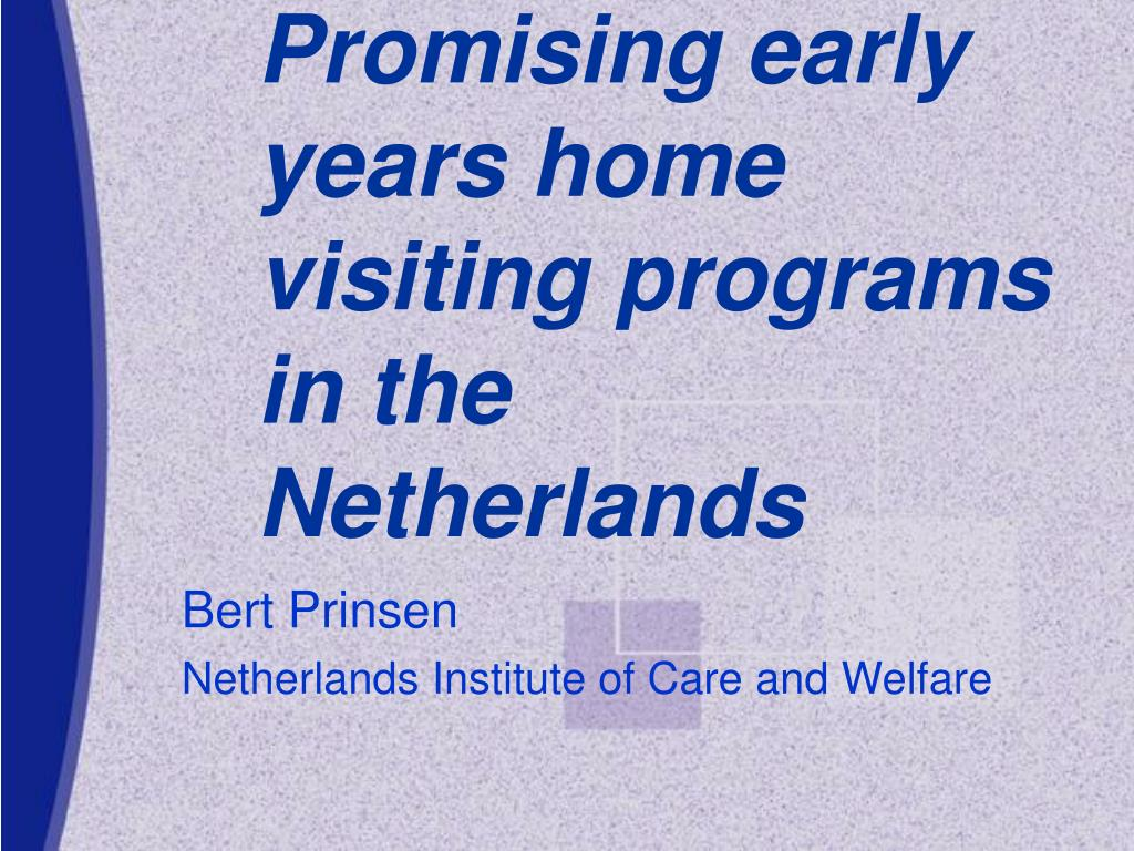 Promising early years home visiting programs in the Netherlands