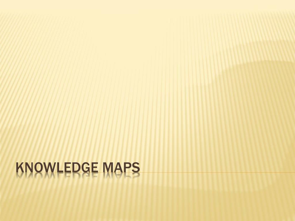 Knowledge Maps