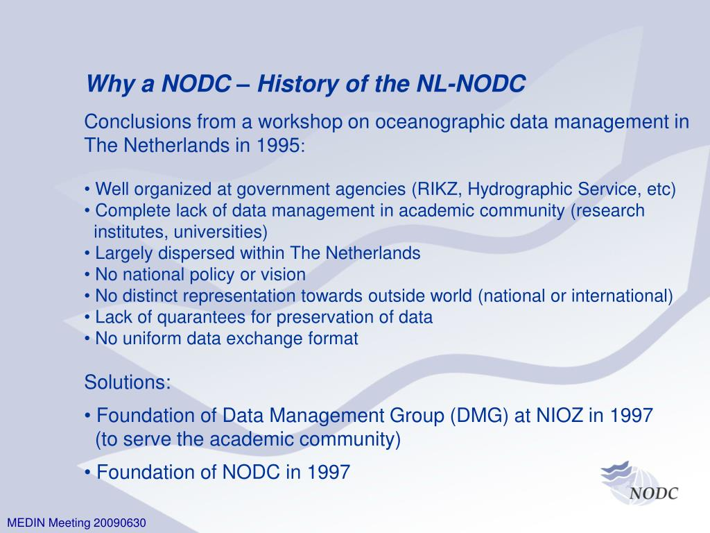 Why a NODC – History of the NL-NODC