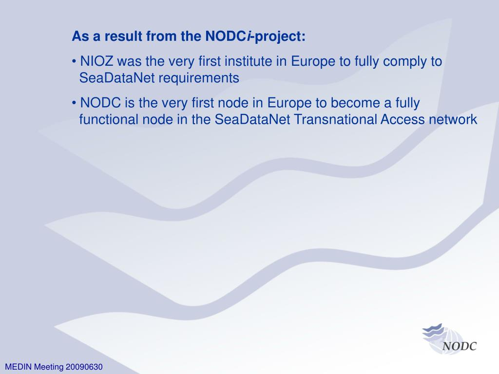 As a result from the NODC