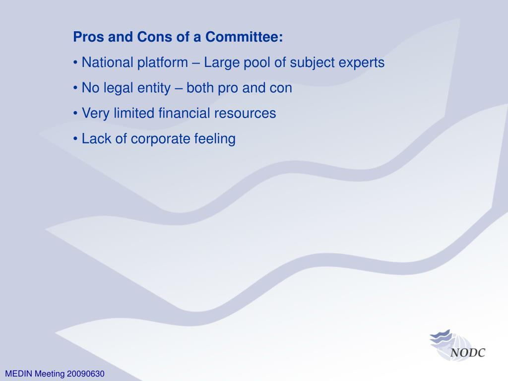 Pros and Cons of a Committee: