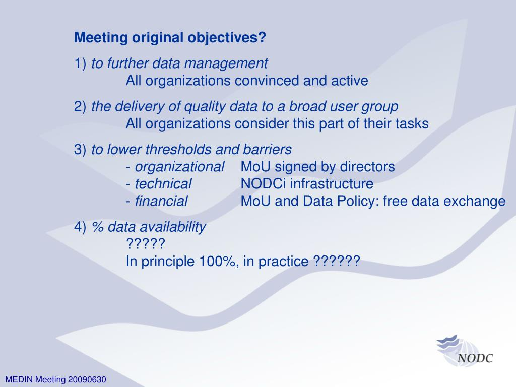 Meeting original objectives?