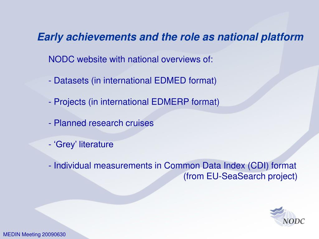 Early achievements and the role as national platform