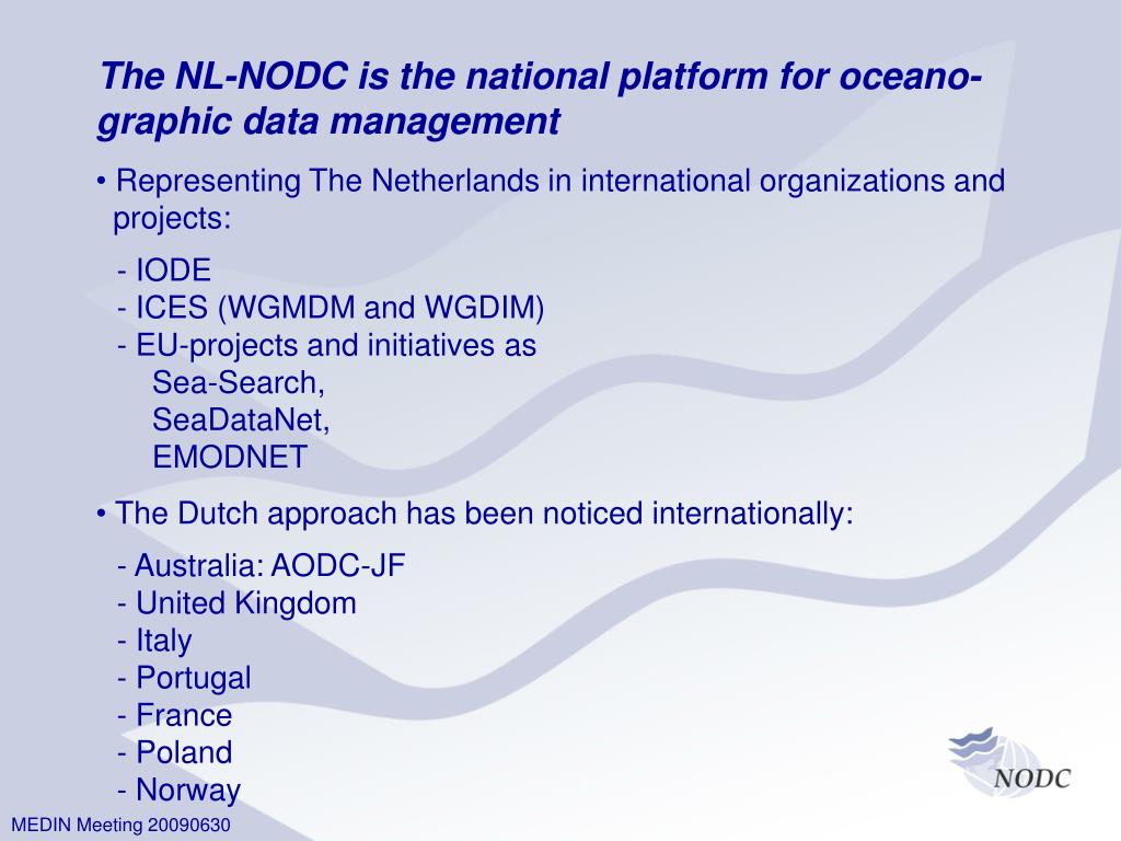 The NL-NODC is the national platform for oceano-graphic data management