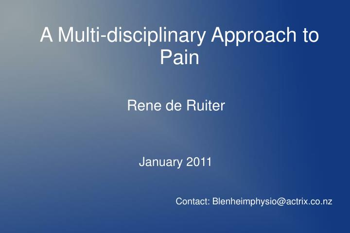 Rene de ruiter january 2011 contact blenheimphysio@actrix co nz