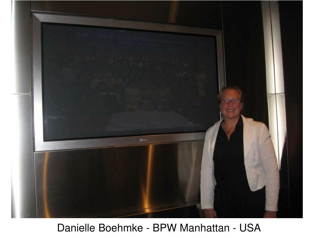 Danielle Boehmke - BPW Manhattan - USA