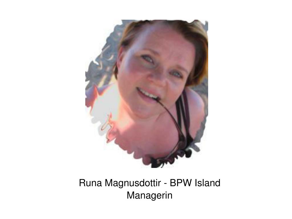 Runa Magnusdottir - BPW Island
