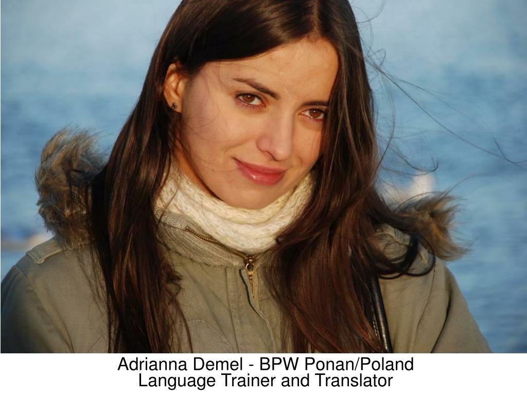 Adrianna Demel - BPW Ponan/Poland