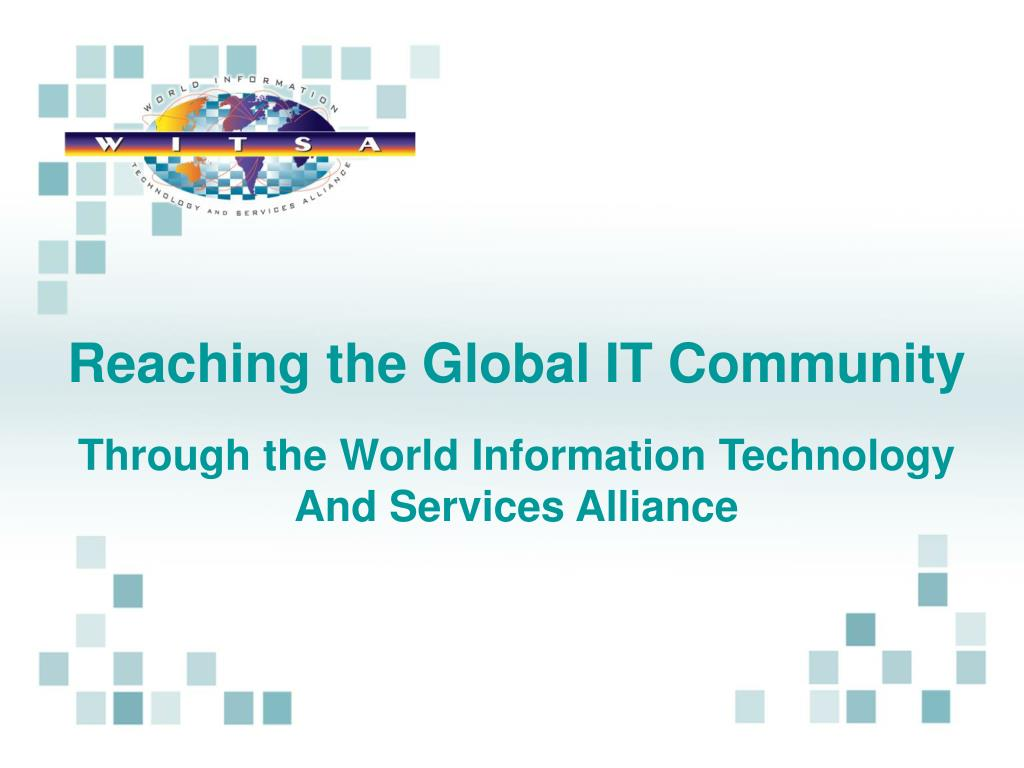 Reaching the Global IT Community