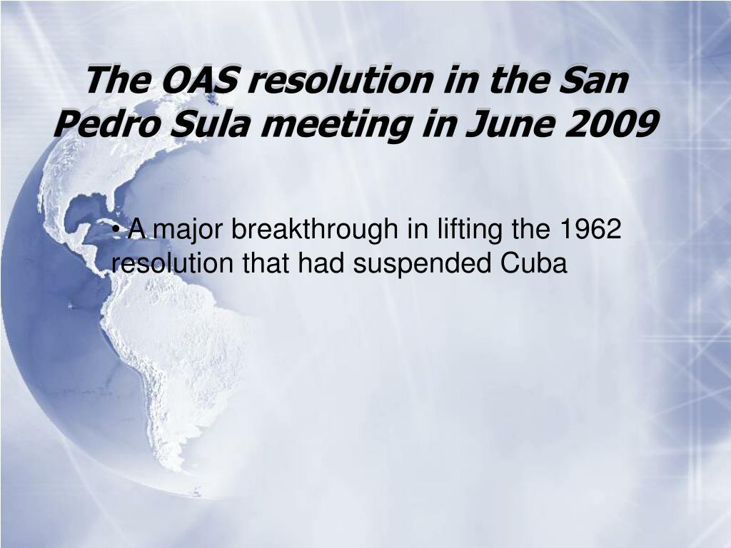 The OAS resolution in the San Pedro