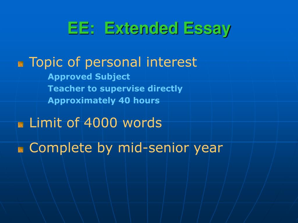 EE:  Extended Essay